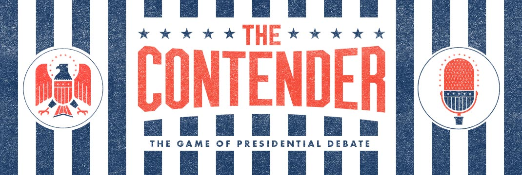 The Game of Presidential Debate Contender Games The Contender